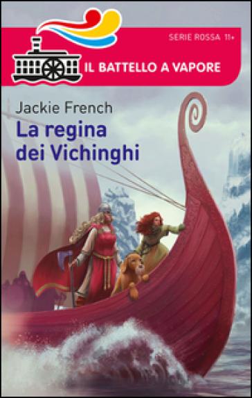 La regina dei Vichinghi - Jackie French | Jonathanterrington.com