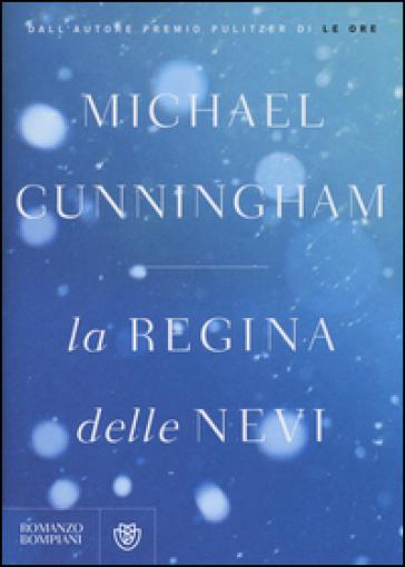La regina delle nevi - Michael Cunningham   Kritjur.org