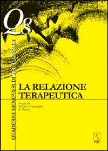 La relazione terapeutica - Il Ruolo Terapeutico Genova |