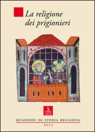 La religione dei prigionieri - Maria Clara Rossi |