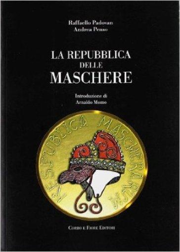 La repubblica delle maschere - Raffaello Padovan pdf epub