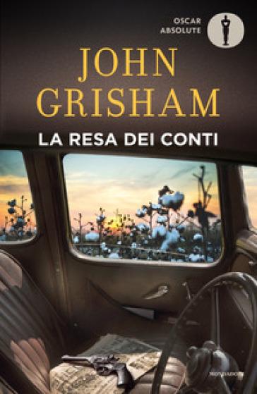 La resa dei conti - John Grisham |