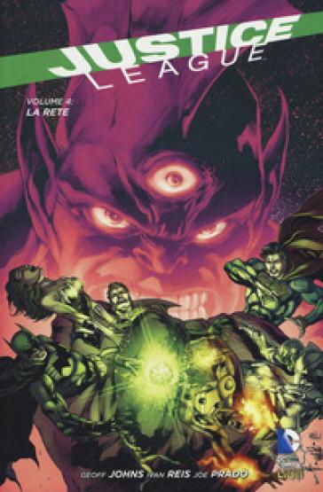 La rete. Justice League. 4. - M. Mezzanotte |