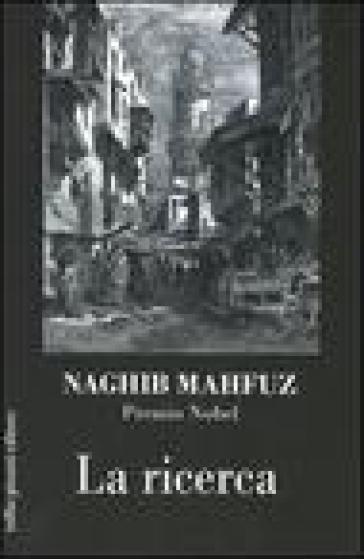 La ricerca - Naghib Mahfuz |