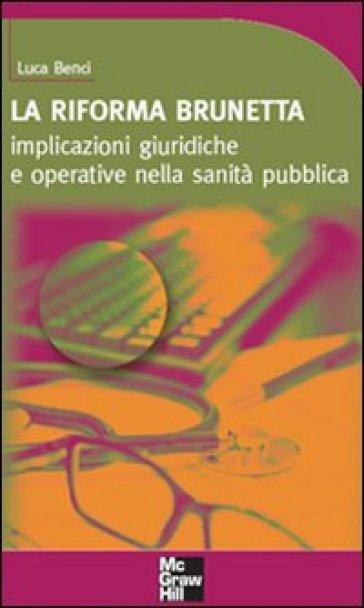 La riforma Brunetta - Luca Benci |