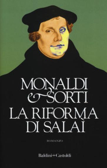 La riforma di Salaì - Rita Monaldi |