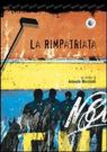 La rimpatriata - Antonello Marchitelli  