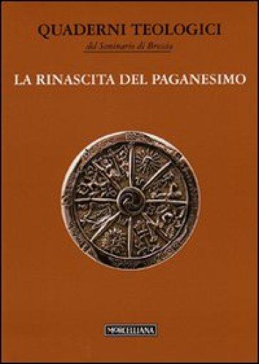 La rinascita del paganesimo - R. Tononi |