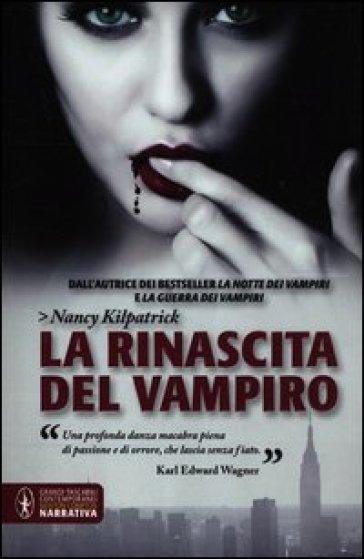 La rinascita del vampiro - Nancy Kilpatrick pdf epub