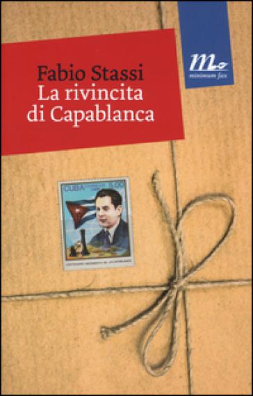 La rivincita di Capablanca - Fabio Stassi  