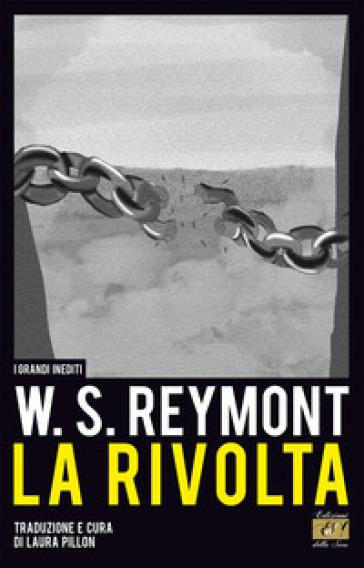 La rivolta. Ediz. multilingue - Wladyslaw Reymont |