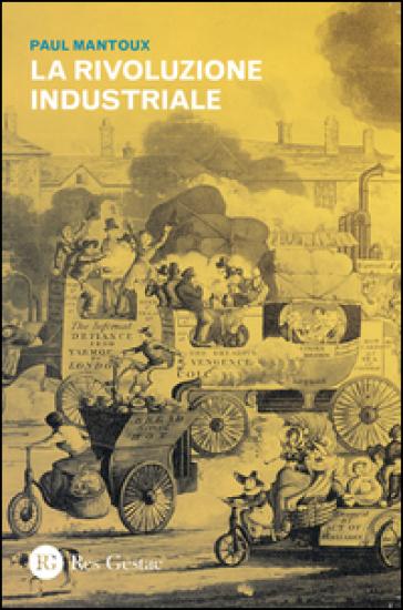 La rivoluzione industriale - Paul Mantoux  