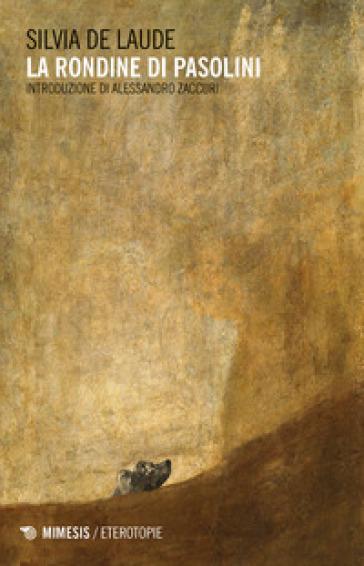 La rondine di Pasolini - Silvia De Laude   Rochesterscifianimecon.com