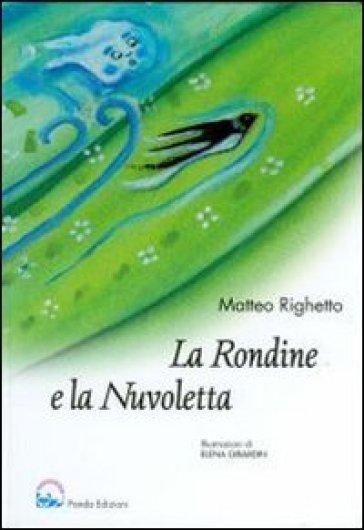 La rondine e la nuvoletta matteo righetto libro for Rondine in inglese