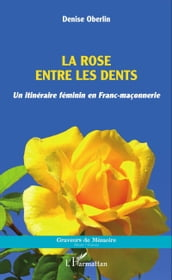 La rose entre les dents