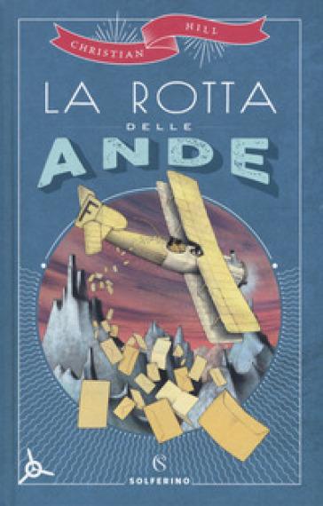 La rotta delle Ande - Christian Hill | Thecosgala.com