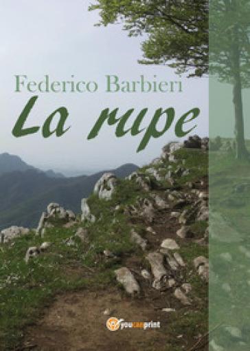 La rupe - Federico Barbieri |