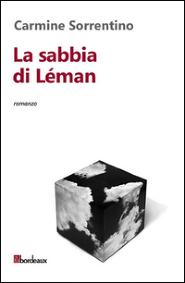 La sabbia di Léman - Carmine Sorrentino |