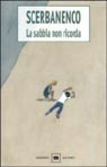 La sabbia non ricorda - Giorgio Scerbanenco  