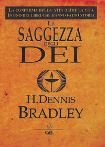 La saggezza degli dei - H. Dennis Bradley pdf epub