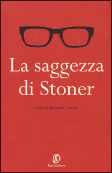 La saggezza di Stoner - B. Carnevali  
