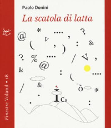 La scatola di latta - Paolo Donini |