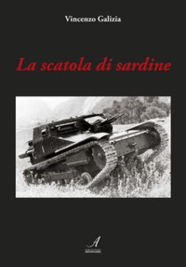 La scatola di sardine - Vincenzo Galizia |