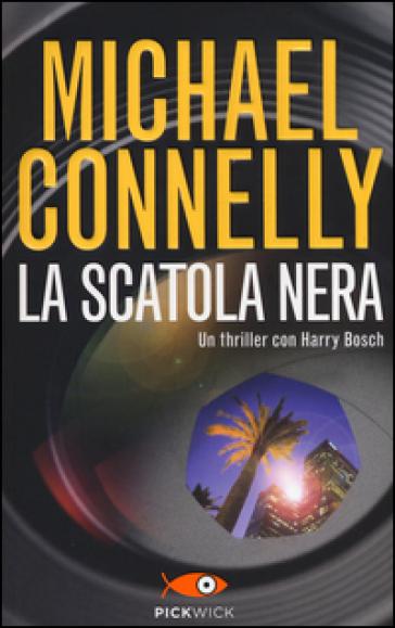 La scatola nera - Michael Connelly | Rochesterscifianimecon.com