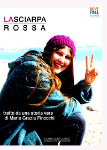 La sciarpa rossa - Maria Grazia Finocchi | Jonathanterrington.com