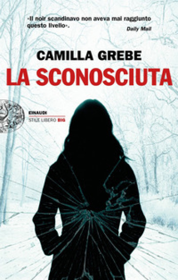 La sconosciuta - Camilla Grebe | Rochesterscifianimecon.com