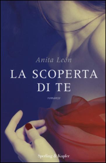 La scoperta di te - Anita Léon  