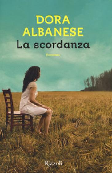 La scordanza - Dora Albanese  