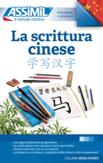 La scrittura cinese - Hélène Arthus | Thecosgala.com