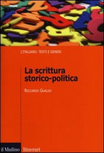 La scrittura storico--politica - Riccardo Gualdo | Ericsfund.org
