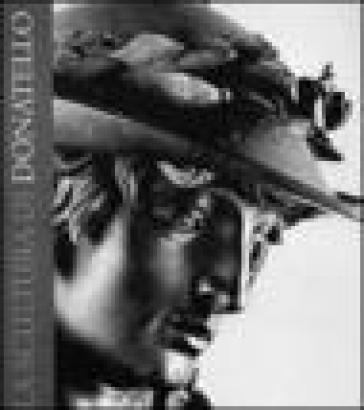 La scultura di Donatello - Francesca Petrucci | Jonathanterrington.com