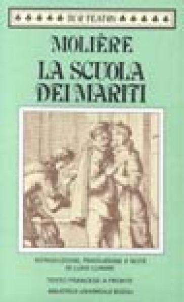 La scuola dei mariti - Molière | Thecosgala.com