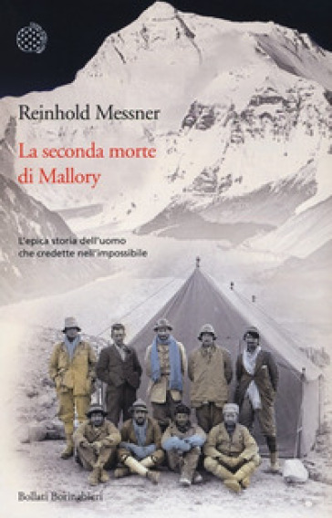 La seconda morte di Mallory - Reinhold Messner |
