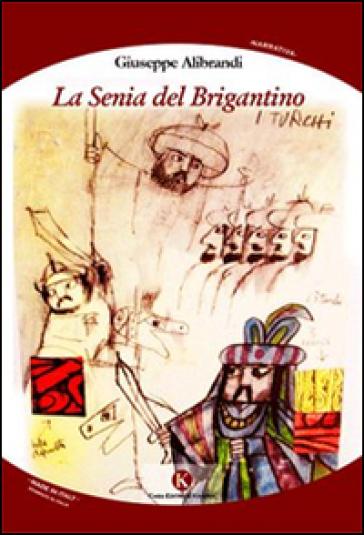 La senia del Brigantino - Giuseppe Alibrandi |