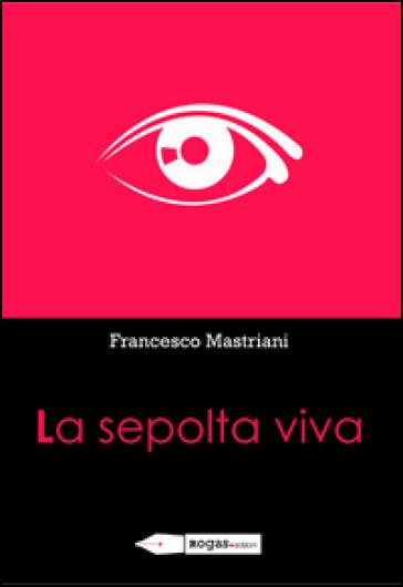 La sepolta viva - Francesco Mastriani   Kritjur.org