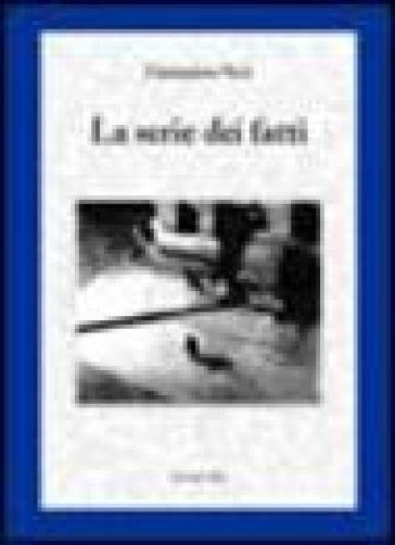 La serie dei fatti - Giampiero Neri   Jonathanterrington.com