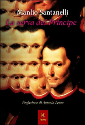 La serva del principe - Manlio Santanelli | Thecosgala.com