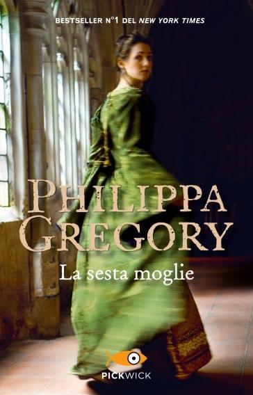 La sesta moglie - Philippa Gregory pdf epub