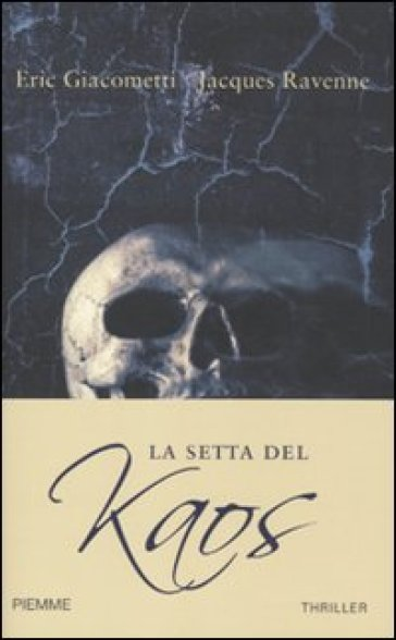 La setta del Kaos - Eric Giacometti | Ericsfund.org