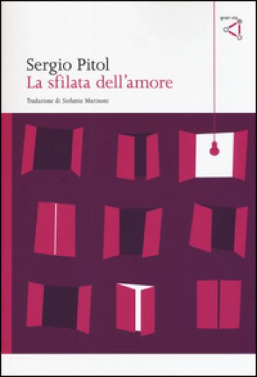 La sfilata dell'amore - Sergio Pitol |