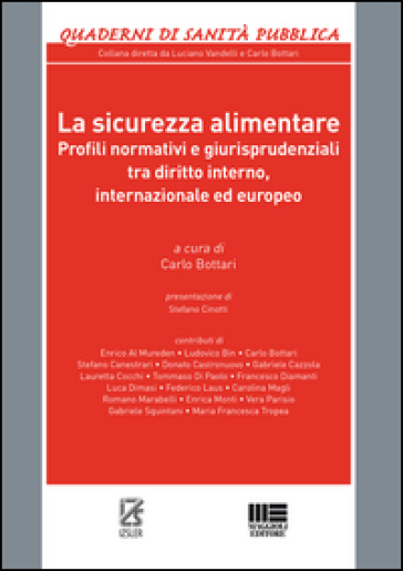 La sicurezza alimentare - C. Bottari |