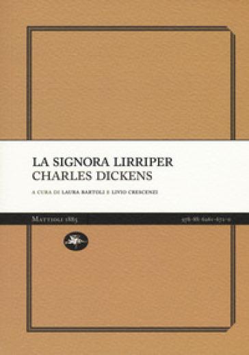 La signora Lirriper - Charles Dickens |