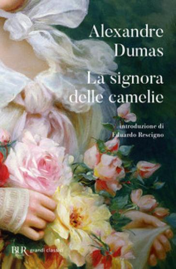 La signora delle camelie - Alexandre (figlio) Dumas |