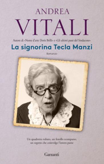 La signorina Tecla Manzi - Andrea Vitali |