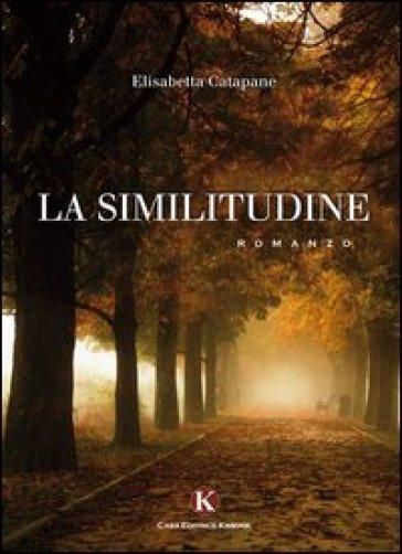 La similitudine - Elisabetta Catapane |