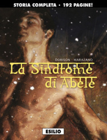 La sindrome di Abele - Xavier Dorison | Ericsfund.org